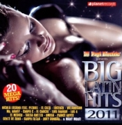 BIG LATIN HITS 2011