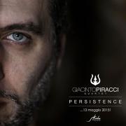 Giacinto Piracci - Persistence