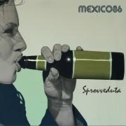 Mexico 86 - Sprovveduta