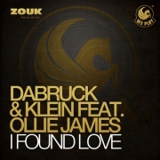 Dabruck & Klein feat. Ollie James - I Found Love (DJ Eako Remix)