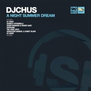 DJ CHUS - A NIGHT SUMMER DREAM (DJ EAKO RMX)
