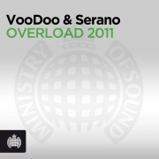 VOODOO & SERANO - OVERLOAD 2011 (DJ EAKO REMIX)